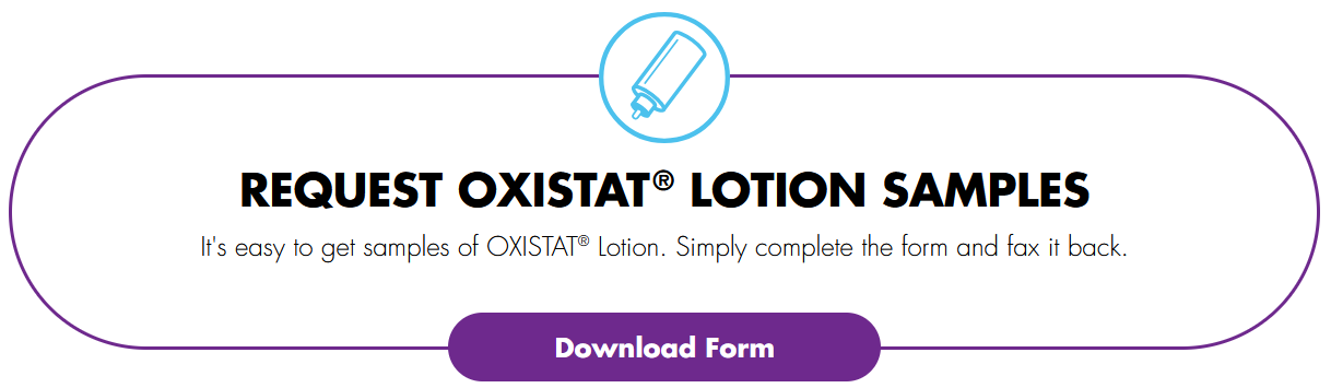 Request OXISTAT Lotion Samples